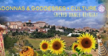 Madonnas, Goddesses & Cultural – Sacred Dance Retreat, Italy