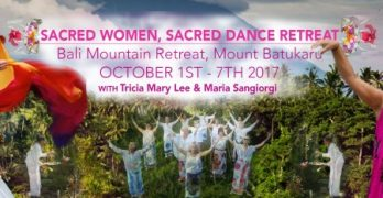 Sacred Women Sacred Dance Retreat 2017
